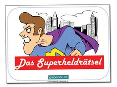 Egal ob Badman, Superman oder Catwoman, Kinder lieben #Superhelden - und wir auch. Deshalb entwickelten wir eine #Schatzsuche zu diesem Thema. Die leichte Version eignet sich für 4-6 Jährige, aber es gibt noch eine schwerere Version für etwas ältere Kinder. Mehr Informationen finden Sie auf: http://www.grapevine.de/pdf/schatzsuche-das-superheldr%C3%A4tsel-4-6-jahre
