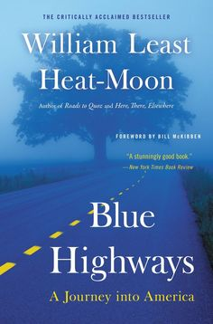 Blue Highways is one of the best travel books of all time. For more awesome travel book suggestions click the pin.