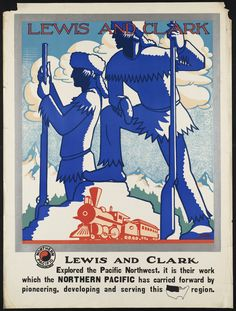 Lewis and Clark vintage train travel poster repro Train Posters, Railway Posters, Vintage Travel Posters, Vintage Airline, Poster Vintage, Train Art, American Quilt, Boston Public Library, Old Advertisements