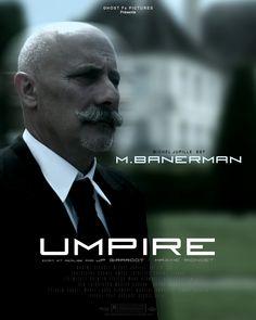 Michel JUPILLE est M.BANERMAN dans UMPIRE