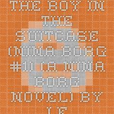 The Boy in the Suitcase (Nina Borg #1) (A Nina Borg Novel) by Lene Kaaberbol, Agnete Friis Ebook(PDF) EPUB Free Download ~ Download Paid E-Books For Free