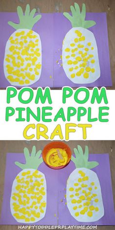 Pom Pom Painted Pineapple Craft – HAPPY TODDLER PLAYTIME Here is a fun and easy Pom Pom Pineapple Craft that toddlers and preschoolers will enjoy. The perfect craft for summer! Summer Crafts For Toddlers, Summer Arts And Crafts, Toddler Arts And Crafts, Baby Crafts, Kids Crafts, Preschool Summer Crafts, Neon Crafts, Crafts For 3 Year Olds, Spring Crafts