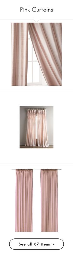 """""""Pink Curtains"""" by lailoooo ❤ liked on Polyvore featuring home, home decor, window treatments, curtains, ivory, beige curtains, ivory silk curtains, rod pocket panel, ivory curtains and beige silk curtains"""