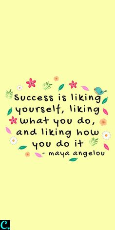 Success is liking yourself, liking what you do, and liking how you do it #successquotes #success #successfulwomen #successmindset #quotesinspirational