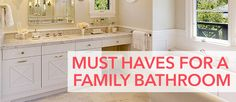 Must Haves for a Family Bathroom - Kitchen Bath Trends Bath Trends, Family Bathroom, Kitchen And Bath, Must Haves, Bathrooms, Home Improvement, Kitchen Cabinets, Articles, Design