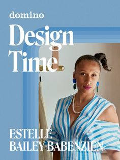 Tap to tune in to this week's episode of Design Time featuring Estelle Bailey-Babenzien #Sponsored Art Deco Rugs, Downtown New York, Color Pairing, Black History Month, Eclectic Style, Natural Wonders, We The People, Feel Good, Growing Up