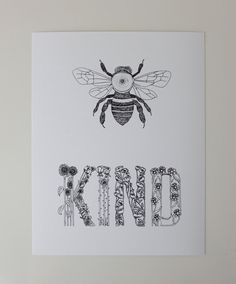 """""""Be Kind"""" art print by Sarah Getchell, via gatehillprints on Etsy. Pen and ink. Great for nursery or child's room decor."""