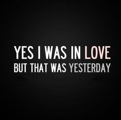 awesome Funny Love Quotes: Yes I was In Love, What Love? – Quotes About Love