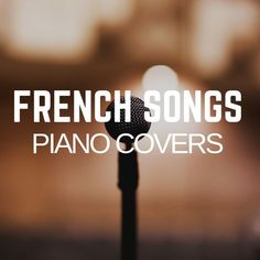 Stream FRENCH SONGS Piano covers, a playlist by ACapriccio from desktop or your mobile device French Songs, Piano Cover, Free Sheet Music