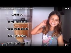Testimonio recuperación total de autismo profundo - YouTube