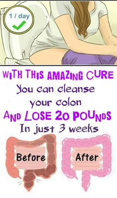 With This Amazing Cure You Can Cleanse Your Colon And Lose 20 Pounds In Just 3 Weeks