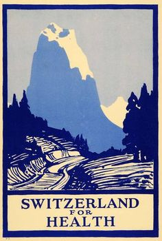 1933 Switzerland for Health Mountain poster