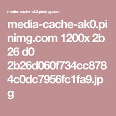 media-cache-ak0.pinimg.com 1200x 2b 26 d0 2b26d060f734cc8784c0dc7956fc1fa9.jpg
