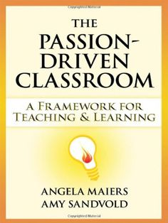 """The Passion-Driven Classroom: A Framework for Teaching and Learning"" by Amy Sandvold (Alpha Xi Delta) #npcscholar"