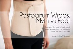 A great post on the benefits and misconceptions of postpartum wraps/support. My wrap was a life saver after my c-section!! #postpartumsupport #postpartumwraps #postpartumrecovery