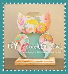 DIY wooden owl. Complete tutorial with print-out stencils to make your own. Very easy and soo cute