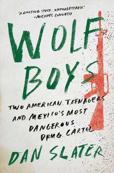 Wolf Boys by Dan Slater; design by Grace Han