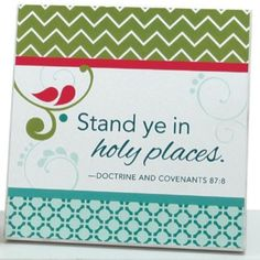 """Stand ye in holy places"" plaque."