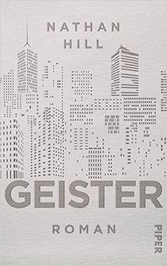 Geister: Roman: Amazon.de: Nathan Hill, Werner Löcher-Lawrence, Katrin Behringer: Bücher