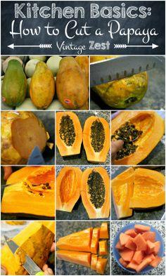 Kitchen Basics: How to Pick and Cut a Papaya on Diane's Vintage Zest!