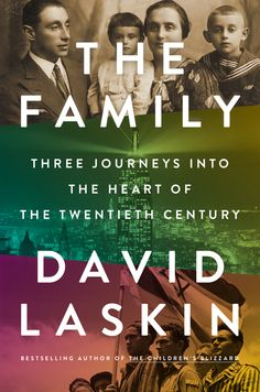 """David Laskin, the author of the """"The Children's Blizzard"""" delivers an epic work of twentieth century history through the riveting story of one extraordinary Jewish family in """"The Family.""""  With cinematic power and beauty, bestselling author David Laskin brings to life the upheavals of the twentieth century through the story of one family, three continents, two world wars, and the rise and fall of nations."""