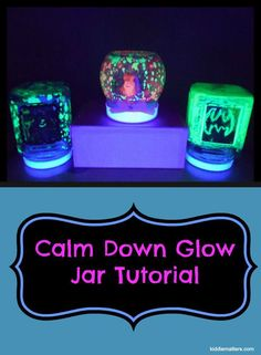 How To Make A Calm Down Glow Jar.  Great For Helping Children Who Have A Hard Time Controlling Their Emotions.