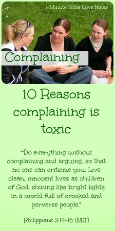 "Sometimes I ""enjoy"" a ""good complain"" but complaining offers no real benefits. In fact, it can be toxic. Double click image to read this 1-minute devotion."