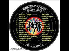 Celebration - Os Melhores Hits da Disco dos Anos 70 & 80 - YouTube