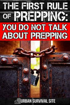 Preppers often have to explain their preparations to family and friends, but there's a simple solution: Stop explaining and keep your preps a secret. Urban Survival, Survival Food, Wilderness Survival, Outdoor Survival, Survival Tips, Survival Skills, Emergency Planning, Camping Supplies, Disaster Preparedness