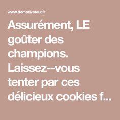 Assurément, LE goûter des champions. Laissez-vous tenter par ces délicieux cookies fondants et moelleux au chocolat. Quel est l'ingrédient mystère ? Il s'agit en...