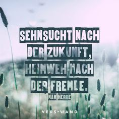 Image Result For Zitate Sehnsucht Fernweh