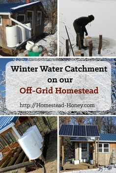 As we build our off-grid homestead, we live without running water, using water catchment. Winter water catchment necessitates a bit of creativity! Permaculture, Off Grid Homestead, Homestead Farm, Water Catchment, Rain Catchment System, Water From Air, Water Collection, Rainwater Harvesting, Backyard Farming