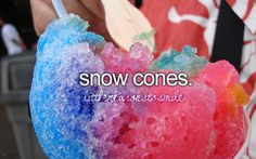 Take the kiddos out for snow cones this summer