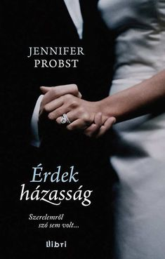 Érdekházasság by Jennifer Probst - Books Search Engine Jennifer Probst, Red Books, Beautiful Book Covers, Read More, Holding Hands, Books To Read, Acting, Believe, About Me Blog