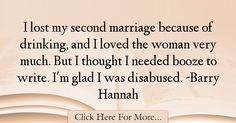 Barry Hannah Quotes About Marriage - 44832