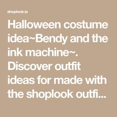 Halloween costume idea~Bendy and the ink machine~. Discover outfit ideas for made with the shoplook outfit maker. How to wear ideas for Pumps - Black and Black Lips Halloween Diy, Halloween Costumes, Bandy, Black Lips, Bendy And The Ink Machine, Outfit Maker, Outfit Ideas, Pumps, Outfits