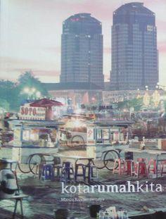 Kota Rumah Kita, Marco Kusumawijaya