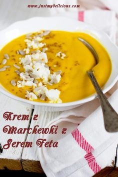 Zupa Krem z Marchewki z Serem Feta - Just My Delicious Feta, Just Me, Soup Recipes, Lunch Box, Food And Drink, Pudding, Tasty, Dinner, Cooking