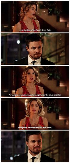 "#Arrow 5x22 ""Missing"" - ""I was thinking of the Pacific Crest Trail. For a night, or, you know, just one night under the stars, and then, definitely a manicure/pedicure afterwards."" - #FelicitySmoak #OliverQueen"