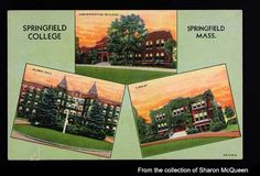 Old postcard of Alumni Hall, Administration Building, and the Springfield College Library-- now Marsh Memorial