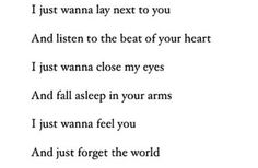 If I lay here.. if I just lay here.. would you lie with me and just forget the world?