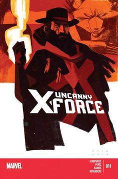 Uncanny X-Force Vol. 2 #11 #Marvel #UncannyXForce (Cover Artist: Kris Anka) On Sale: 8/14/2013
