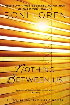 Book Review – NOTHING BETWEEN US by Roni Loren