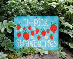 U-Pick Strawberries Garden Sign