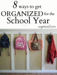 Getting Organized for the School Year. Simplify your meals and keep your home running efficiently. - We Got Real
