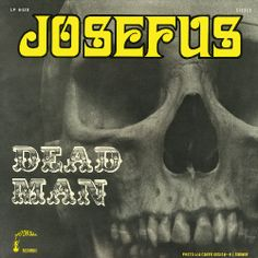 Josefus, Dead Man***** (1970): This is one hell of a forgotten gem. Picked by some as one of the unsung pioneers of early heavy metal, this band earns that with this pure joy of an album. The highlight is the 17 minute long jam for the title track, but ultimately the whole album just reeks of fuzzed-out bliss and decadence. Who could ask for more, 6/13/14)