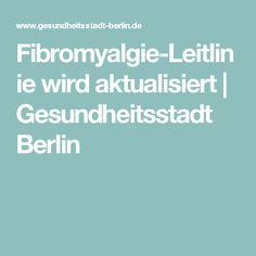 Fibromyalgie-Leitlinie wird aktualisiert| Gesundheitsstadt Berlin