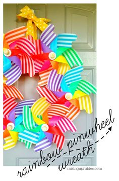 Raising up Rubies: rainbow pinwheel wreath!