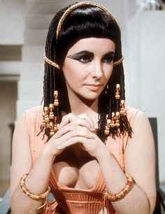 Cleopatra.  ...LUV'D Liz in this movie, she was HOT!!...