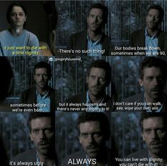 House md-from the first episode of the first season